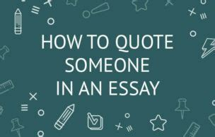 How to Quote Someone in an Essay Examples and Writing
